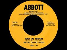TEACH ME TONIGHT, The De Castro Sisters, Abbott #3001 1954 - YouTube
