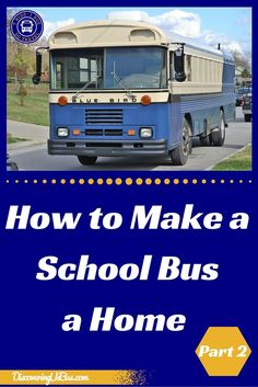 This is part 2 in the Beginners Guide Series on how to convert a school bus into…