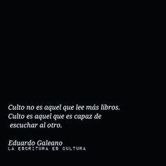 Eduardo Galeano. #Letralia
