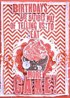 Card by Belinda Spencer using Darkroom Door Eat More Cake Quote Stamp, Chevron Background Stamp and Sweet Treats Vol 1 Rubber Stamps.