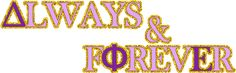 Always & Forever, a DPhiE. :)