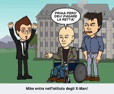 Mike: Mamma sono un X-Man! ^^ Prof X: Prima dovresti pagare... Mike: Posso pagare con la carta? Prof X: Certo!  Rotoloni REGINA non finiscono MAI!  Se finiscono c'è MASTERCARD!
