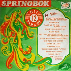 Springbok 12 - Top Hits 73 (LP 1973) V/A Gypsy Rose, Those Were The Days, My Youth, My Childhood Memories, Music Music, Afrikaans, Vinyls, Rolling Stones, Vintage Ads
