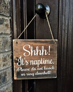 Is it too late for this? Seriously I want this lol. Its Naptime Please do not knock or ring doorbell! Rustic Doors, Rustic Signs, Painted Wood Signs, Wooden Signs, Baby Sleeping Sign, Sleeping Babies, Baby Shower Gifts, Baby Gifts, Diy Bebe