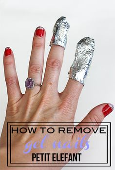 How To Home Gel Removal DIY using what you already have in your bathroom, plus it's way easier on your nails than having gel removed in a nail salon.