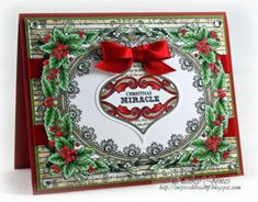 Christmas card designed by Kathy Jones using Christmas Holly Background stamp and Christmas Miracle Ornaments