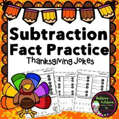 Subtraction Fact Practice with Thanksgiving Jokes! Your students will LOVE this fun approach to practicing those facts!Answer keys are included!