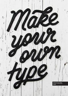 Make your own type by Simon Walker