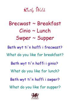 Mealtimes in welsh. Welsh Translation, Welsh Words, Welsh Phrases, British Quotes, Learn Welsh, Spanish Help, Welsh Language, Welsh Recipes, Moving To New Zealand