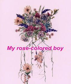 Resultado de imagem para rose colored boy