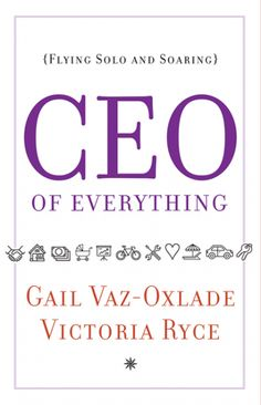CEO of Everything by Gail Vaz-Oxlade and Victoria Ryce reached #7 on the Globe and Mail Canadian Non-Fiction Bestsellers List for March 11th, 2017!