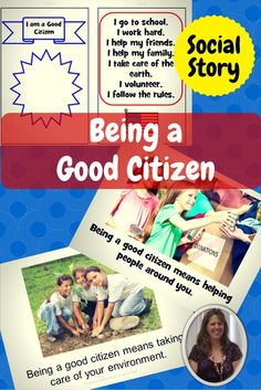 Social Story and Power Card on Being a Good Citizen.  Includes a story on what it means to be a good citizen in simple, meaningful terms for students.  Power cards provide an additional benefit by summarizing the key points in the story in a small, portable format that students can carry with them for easy reference.  Download at:  https://www.teacherspayteachers.com/Product/Being-a-Good-Citizen-Social-Story-and-Power-Card-1427738