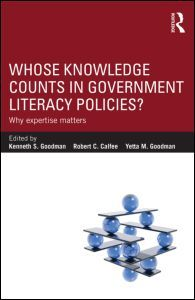 Whose Knowledge Counts in Government Literacy Policies?: Why Expertise Matters (Paperback) - Routledge