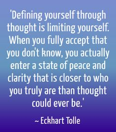 Defining yourself #EckhartTolle