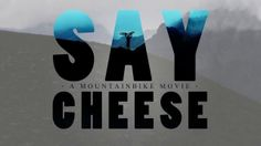 """SAY CHEESE follows Julian Gerhardt, Max Kruse, Patrick Rasche and Nico Scholze through fall 2012. The film is a true """"no-budget-project"""" and was produced without the help of sponsors. After a german """"movie-tour"""" we´re proud to release the result into the world wide web. Enjoy!"""