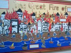 The Great Fire of London Display idea. Literacy Display, Teaching Displays, Class Displays, School Displays, Classroom Displays, The Fire Of London, Year 1 Classroom, Class Art Projects, The Great Fire