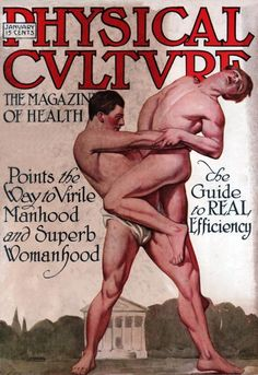 """Physical Culture, 1915. Illustration by Joseph Leyendecker.  Leyendecker was the premier cover illustrator for the Saturday Evening Post for almost 50 years, and perhaps the most famous illustrator of his time. Leyendecker's lifetime companion, Charles Beach, was often a model for his illustrations, and posed for his most famous image, the """"Arrow Man"""" shirt advertisements."""