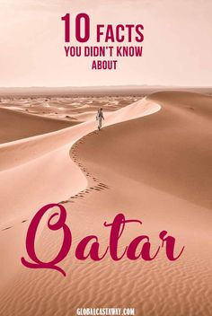 see 10 qatar facts you wouldn't belive. spoiler alert - they have camel robot races there! #qatar #qatarfacts #qatartravel #qatarmiddleeast #qatararticles #qatartrips