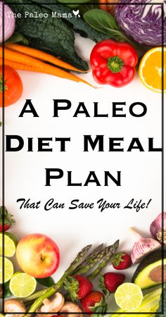 A Paleo Diet Meal Plan | This is a detailed meal plan for the paleo diet. What to eat, what to avoid and a sample paleo menu for one week | www.thepaleomama.com