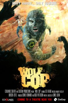 "wolfcop | Wolf Cop Trailer Makes Me Think ""Why Has No One Come Up With This ..."