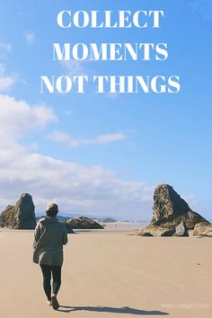Collect Moments Not Things || #TravelQuotes via Rtwgirl.com