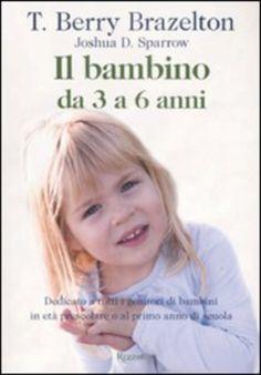 Il #bambino da tre a sei anni edizione Rizzoli  ad Euro 20.40 in #Rizzoli #Salute famiglia benessere