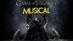 Game of Thrones: The Musical -- A Song of Nice Satire, $15 - Save 50%