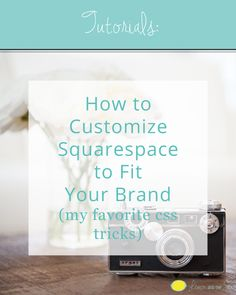 How to Customize Squarespace to Fit Your Brand | Lemon and the Sea: My favorite CSS tricks to customize your Squarespace template and give you more control over the design of your website. If you have a little coding knowledge and a Squarespace website, you can make some small changes that have a big impact. Make your website stand out with Custom CSS!
