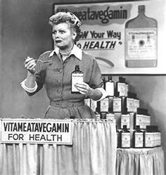 Vegameatavegamin..MY FAVORITE...and the chocolate factory one, and the one where she gets the trophy stuck on her head LOL