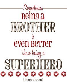 Happy Birthday Big and Little Brother Quotes from Sisters and from Brothers. I love my best brother quotes with images that are funny and from the heart. Best Brother Quotes, Little Brother Quotes, Project Life Freebies, Project Life Cards, Short Funny Quotes, Love Me Better, Scrapbook Quotes, Morning Quotes, Life Inspiration