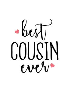 87 Best Cousins Quotes Images In 2019 Cousin Sayings Cousins