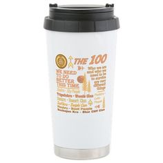 The 100 Travel Mug #the100 #the100tv #ArkStation for all of this design click here - http://www.cafepress.com/dd/104097555