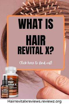 What is Hair Revital X?