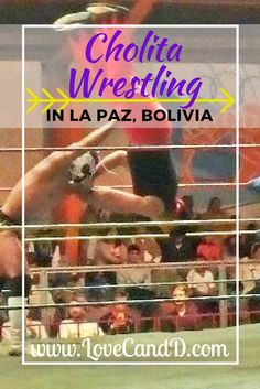 If you want to know the what, where, when and how of watching the Cholita wrestling in El Alto, La Paz, check out this guide.