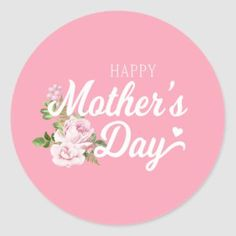 Pretty Floral Wreath Happy Mother's Day Classic Round Sticker   Zazzle.com Mothers Day Cake, Mothers Love, Happy Mothers Day, Pink Roses, Pink Flowers, Mothers Day Classic, Mother's Day Gift Card, Pink Flower Bouquet, Mather Day
