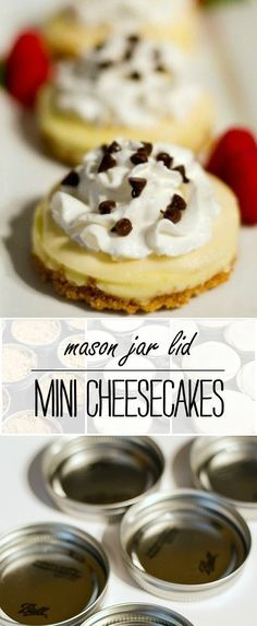 Mini cheesecakes made using mason jar lids. Includes recipe for these bite size mason jar lid cheesecakes. Mason Jar Pies, Mason Jar Desserts, Mason Jar Meals, Meals In A Jar, Mini Desserts, Just Desserts, Healthier Desserts, Mini Cheesecakes, Mini Pies