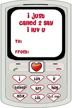 """Valentine Free Printable Cell phone text message """"I just called to say I love you"""""""