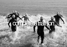 Triathalon ~For my 30th so I have years and years to train..... *ahem....