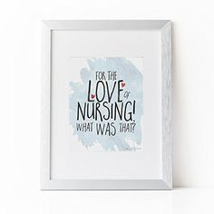 For The Love of Nursing by Always Yesterday Prints | Nurse | Nurse Gift | Nursing Student | Nurse Graduation Gift | Gift For Nurse | Nursing. ♦ ♦ ♦ WELCOME TO ALWAYS YESTERDAY PRINTS ♦ ♦ ♦ Looking for a one of a kind gift for a Nursing Student? This cute nurse quote design makes the perfect unique gift. We love our Nurses they really are the BEST! I mean really they see some pretty cray stuff right? ♦ ♦ ♦ ♦ ♦ ♦ ♦ ♦ ♦ ♦ ♦ ♦ ♦ ♦ ♦ ♦ ♦ ♦ ♦ ♦ ♦ ♦ ♦ ♦ ♦ ♦ ♦ How it's made: Your handcrafted…