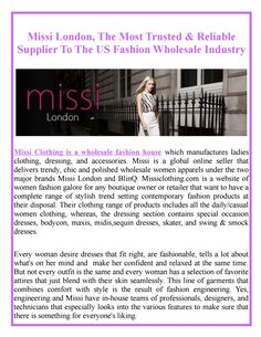 Missi Clothing is the market leader and online distributor of the US Fashion wholesale clothing for the B2B market. Situated in Manchester, UK the company is the source of latest European fashion for many clothing retailers and importers in the USA.