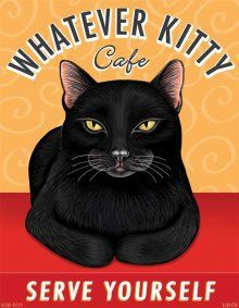 Piss off kitty bar serve ya self? Black Cat - Whatever Kitty Cafe - Art Print - Fun Cool Cats, Cat Ideas, Gatos Cool, Kitty Cafe, Kitty Kitty, Black Cat Art, Black Cats, Cat Posters, Vintage Cat