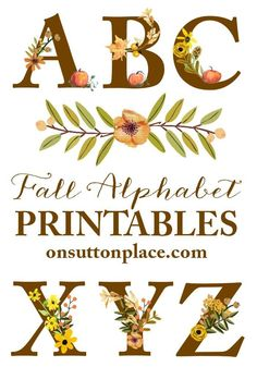 Fall Floral Alphabet Printables | Easy to download individual printables to make DIY wall art, banners, cards, crafts & more. Printable alphabet. Printable banner. Fall printable banner.