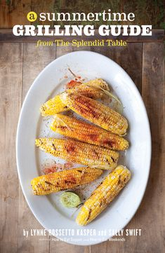 A Summertime Grilling Guide - $15.95