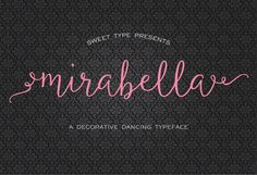 Mirabella Script by Sweet Type on Creative Market