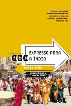 Baixar Livro Expresso para a Índia - Airton Ortiz em PDF, ePub e Mobi ou ler online