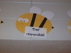 Bee Responsible,                                          Bee Respectful,                                                    Bee Safe