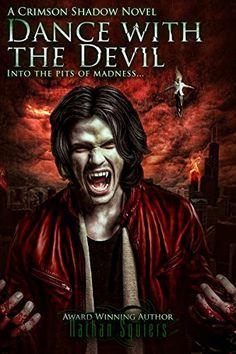 Crimson Shadow: Dance with the Devil, http://www.amazon.com/dp/B00NMM5PHG/ref=cm_sw_r_pi_awdm_fBMgub10D2C3Y