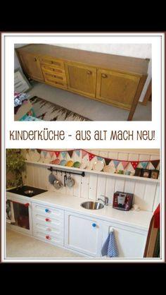 Aus Alt mach Neu- Kinderküche