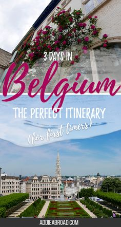 3 Days in Belgium //