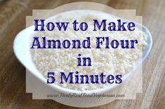 How to make almond flour in 5 minutes. It's so easy to make almond flour! I never buy it because I can make it so quickly.